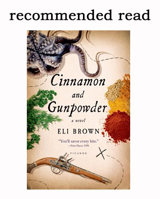 Recommended Read: Cinnamon and Gunpowder by Eli Brown